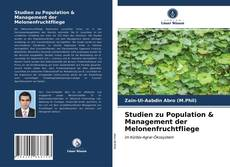 Bookcover of Studien zu Population & Management der Melonenfruchtfliege