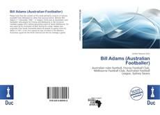 Bookcover of Bill Adams (Australian Footballer)