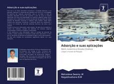 Bookcover of Adsorção e suas aplicações