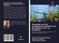 Обложка Evaluatie van de ecologische kwaliteit van de Musolo rivier in Kinshasa