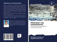 Couverture de Adsorpcja i jej zastosowanie