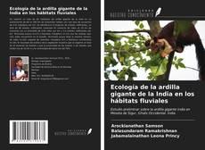 Portada del libro de Ecología de la ardilla gigante de la India en los hábitats fluviales