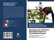 Ökologie des Indischen Riesenhörnchens in Flusslebensräumen kitap kapağı