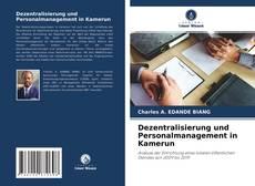 Copertina di Dezentralisierung und Personalmanagement in Kamerun