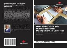 Bookcover of Decentralization and Human Resources Management in Cameroon