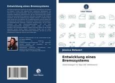 Copertina di Entwicklung eines Bremssystems