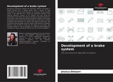 Copertina di Development of a brake system