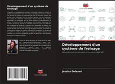 Copertina di Développement d'un système de freinage