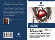 Portada del libro de Nicht-invasive Methoden der Fibrose bei chronischer Hepatitis B