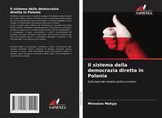 Copertina di Il sistema della democrazia diretta in Polonia