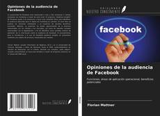 Opiniones de la audiencia de Facebook的封面