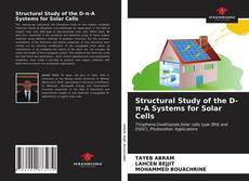 Bookcover of Structural Study of the D-π-A Systems for Solar Cells
