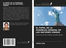 Обложка EL PAPEL DE LA ASAMBLEA GENERAL DE LAS NACIONES UNIDAS