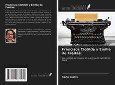 Borítókép a  Francisca Clotilde y Emilia de Freitas: - hoz