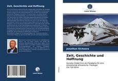 Borítókép a  Zeit, Geschichte und Hoffnung - hoz