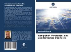 Portada del libro de Religionen verstehen: Ein akademischer Überblick