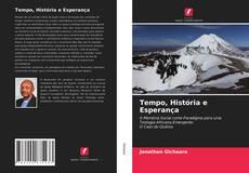 Capa do livro de Tempo, História e Esperança