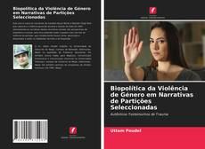 Couverture de Biopolítica da Violência de Género em Narrativas de Partições Seleccionadas