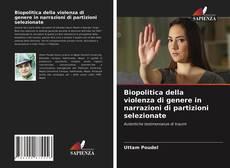 Couverture de Biopolitica della violenza di genere in narrazioni di partizioni selezionate