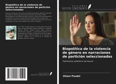 Обложка Biopolítica de la violencia de género en narraciones de partición seleccionadas