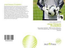 Bookcover of Jorge Vásquez (Footballer)