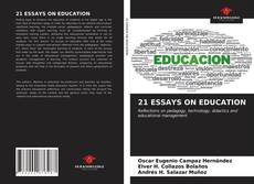 Couverture de 21 ESSAYS ON EDUCATION