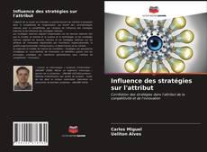 Couverture de Influence des stratégies sur l'attribut