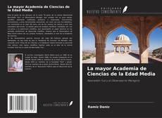 Обложка La mayor Academia de Ciencias de la Edad Media