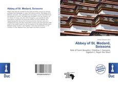 Bookcover of Abbey of St. Medard, Soissons