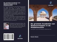 De grootste Academie van Wetenschappen in de Middeleeuwen的封面