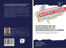 Capa do livro de LA INFLUENCIA DE LAS TECNOLOGÍAS EN LAS METODOLOGÍAS DE LA CADENA