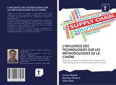 Обложка L'INFLUENCE DES TECHNOLOGIES SUR LES MÉTHODOLOGIES DE LA CHAÎNE