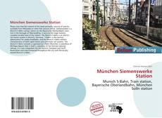 München Siemenswerke Station kitap kapağı