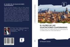 EL GLOBO DE LAS GLACIACIONES CUATERNARIAS的封面