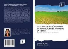 Bookcover of GESTIÓN DE NITRÓGENO EN TIEMPO REAL EN EL ARROZ DE LA TIERRA