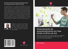 Bookcover of Financiamento de empreendimentos em fase inicial na África do Sul