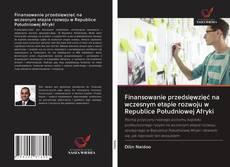 Bookcover of Finansowanie przedsięwzięć na wczesnym etapie rozwoju w Republice Południowej Afryki