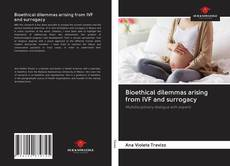 Обложка Bioethical dilemmas arising from IVF and surrogacy