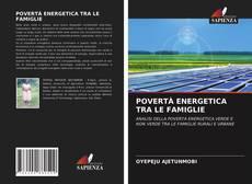 Copertina di POVERTÀ ENERGETICA TRA LE FAMIGLIE