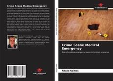 Bookcover of Crime Scene Medical Emergency