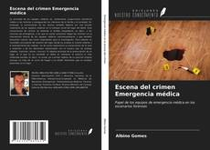 Portada del libro de Escena del crimen Emergencia médica