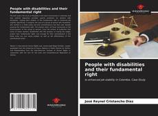 Bookcover of People with disabilities and their fundamental right