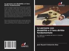 Copertina di Le persone con disabilità e il loro diritto fondamentale