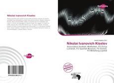 Bookcover of Nikolai Ivanovich Kiselev