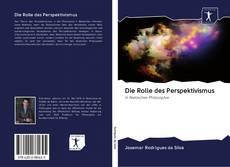Buchcover von Die Rolle des Perspektivismus