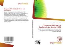 Buchcover von Coupe du Monde de Cyclisme sur Route 2003