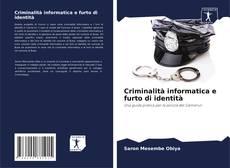 Portada del libro de Criminalità informatica e furto di identità