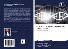 Borítókép a  SOCIAAL-POLITIEKE KLINISCHE MOLECULEN - hoz