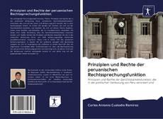 Bookcover of Prinzipien und Rechte der peruanischen Rechtssprechungsfunktion