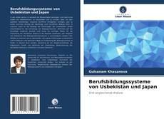 Bookcover of Berufsbildungssysteme von Usbekistan und Japan
